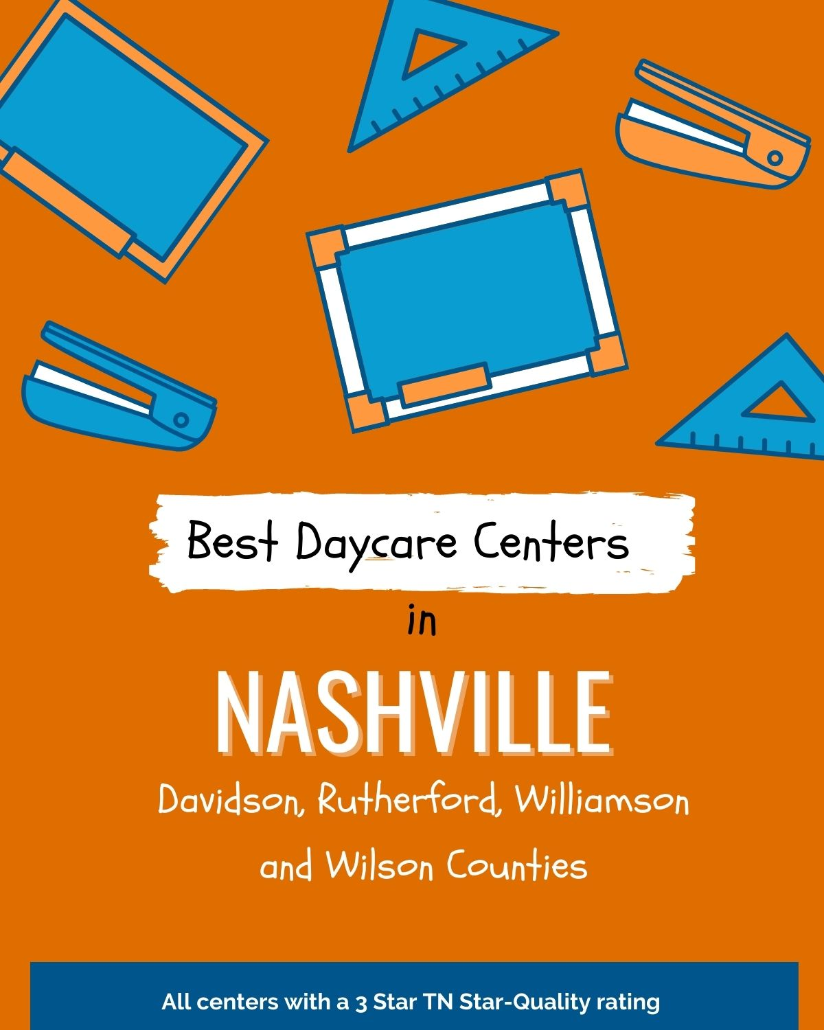 Poster image of white text on orange background for best daycares in Nashville.